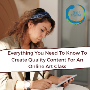 Content Creation For Online Art Classes